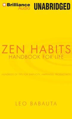 Zen Habits: Handbook for Life 9781455831951
