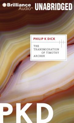 The Transmigration of Timothy Archer 9781455832057