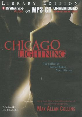 Chicago Lightning: The Collected Nathan Heller Short Stories 9781455835638