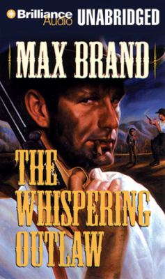 The Whispering Outlaw 9781455839056