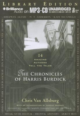 The Chronicles of Harris Burdick: 14 Amazing Authors Tell the Tales 9781455839490