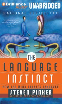 The Language Instinct: How the Mind Creates Language 9781455839704