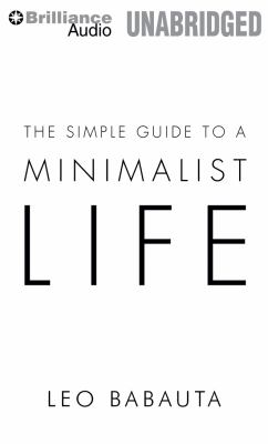The Simple Guide to a Minimalist Life 9781455840113