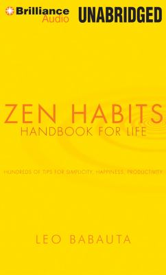 Zen Habits: Handbook for Life 9781455840137