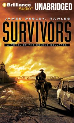 Survivors: A Novel of the Coming Collapse 9781455847044