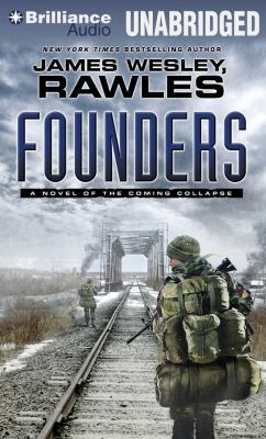 Founders: A Novel of the Coming Collapse 9781455847105