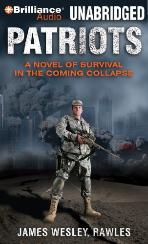 Patriots: A Novel of Survival in the Coming Collapse 9781455847457