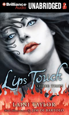 Lips Touch: Three Times 9781455847969