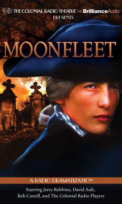 Moonfleet: A Radio Dramatization 9781455849420