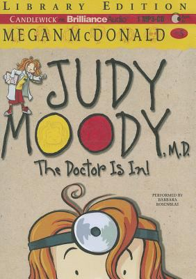 Judy Moody, M.D.: The Doctor Is In! 9781455849468