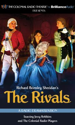 The Rivals: A Radio Dramatization 9781455852581
