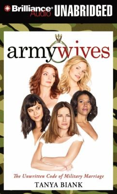 Army Wives: The Unwritten Code of Military Marriage 9781455853960