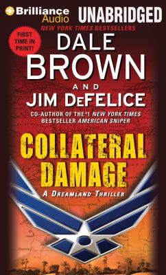 Collateral Damage: A Dreamland Thriller 9781455856770