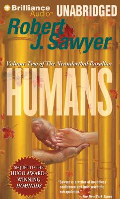 Humans: Volume Two of the Neanderthal Parallax 9781455859207
