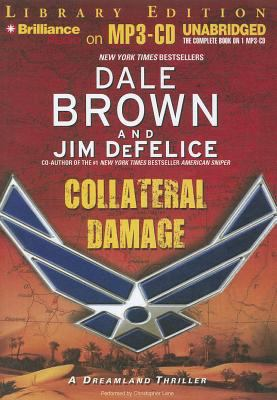 Collateral Damage: A Dreamland Thriller 9781455860777