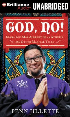 God, No!: Signs You May Already Be an Atheist and Other Magical Tales 9781455882700