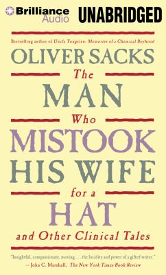 The Man Who Mistook His Wife for a Hat: And Other Clinical Tales 9781455884384