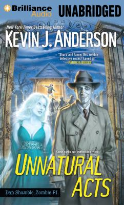 Unnatural Acts (Dan Shamble, Zombie P.I. Series) 9781455896462