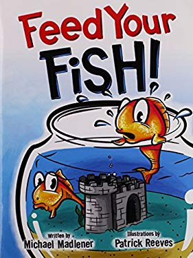 Feed Your Fish! 9781456008956