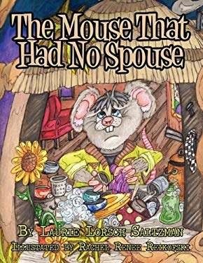 The Mouse That Had No Spouse 9781456021238