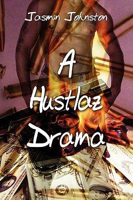 A Hustlaz Drama 9781456068561