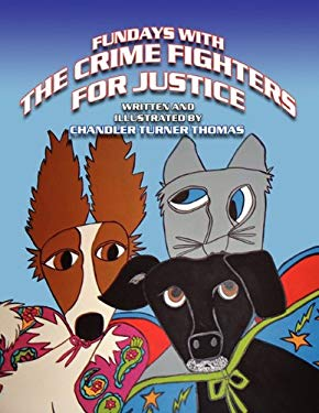 Fundays with the Crime Fighters for Justice 9781456084196