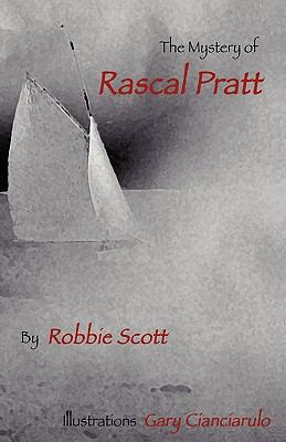 The Mystery of Rascal Pratt 9781456318161
