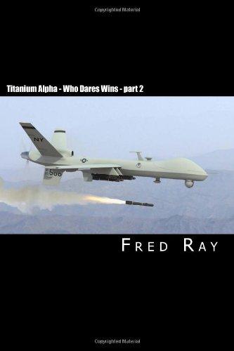 Titanium Alpha - Who Dares Wins Part 2 9781456325794