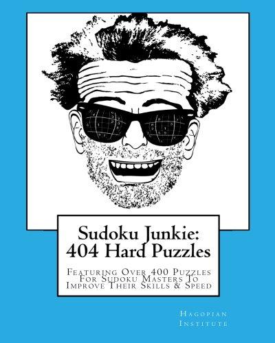 Sudoku Junkie: 404 Hard Puzzles 9781456394141