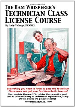 The Ham Whisperer's Technician Class License Course 9781456484811