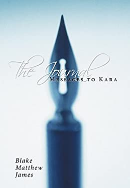 The Journal: Messages to Kara 9781456711146