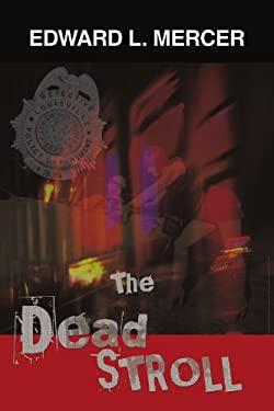 The Dead Stroll 9781456720452