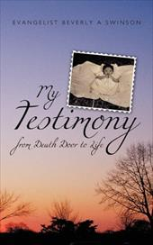 My Testimony: From Death Door to Life