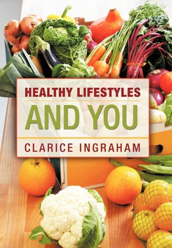 Healthy Lifestyles and You 9781456726744