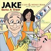 Jake Earns a Treat: A Life & Money Book