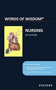 Words of Wisdom: Nursing 9781456731830