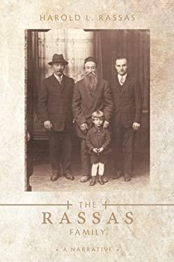 The Rassas Family: A Narrative 9781456745066