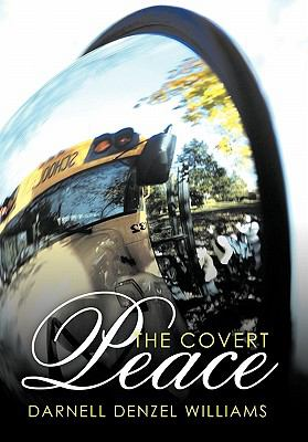 The Covert Peace 9781456746834