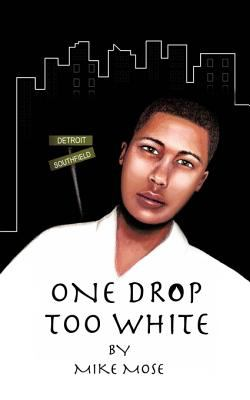 One Drop Too White 9781456758066