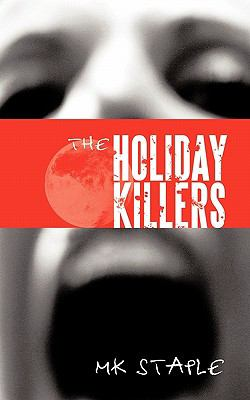 The Holiday Killers 9781456763893