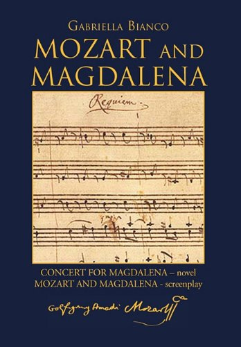 Mozart and Magdalena 9781456816940
