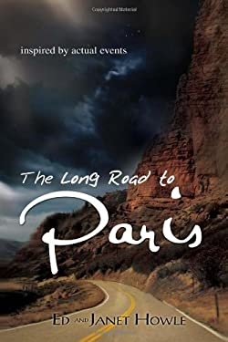 The Long Road to Paris 9781456818593