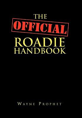 The Official Roadie Handbook 9781456822088