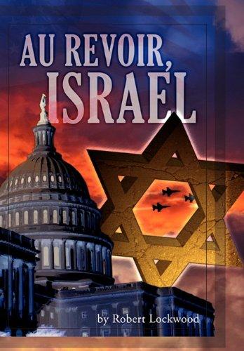 Au Revoir, Israel 9781456824099