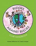 Buddies Against Bullies: Club Handbook 9781456825768