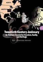 Twentieth-Century Janissary - Dionou, C. Dionysios