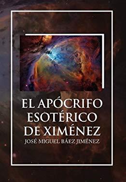 El Apocrifo Esoterico de Ximenez 9781456839963