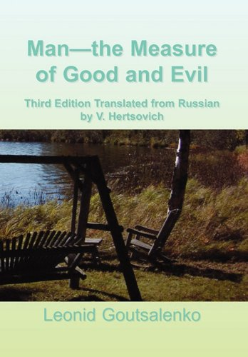Man-The Measure of Good and Evil 9781456870829