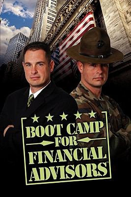 Boot Camp for Financial Advisors 9781456878450