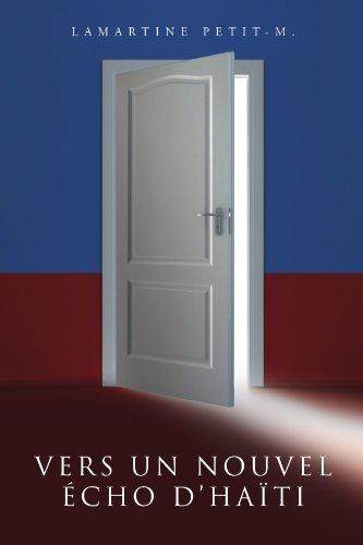 Vers Un Nouvel Cho D'Ha Ti 9781456881269